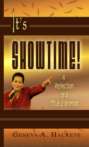 9781882185894: It's Showtime!: A Reflection of a Titus 2 Woman