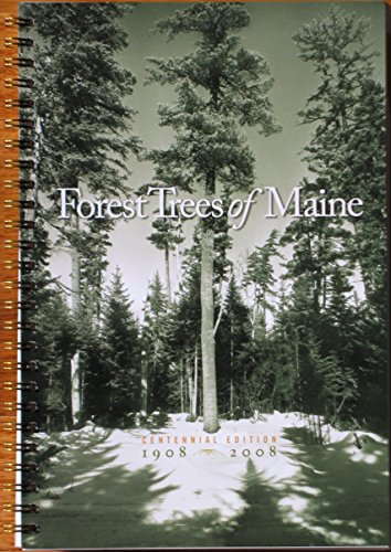 9781882190614: Forest Trees of Maine: 1908-2008