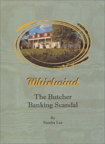 9781882194759: Whirlwind: The Butcher Banking Scandal