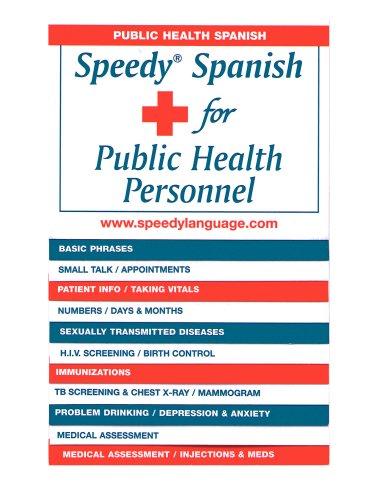 9781882196050: Speedy Spanish for Public Health Personnel (Spanish Edition)