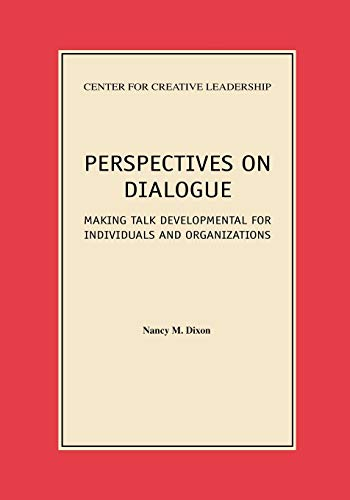 9781882197163: Perspectives on Dialogue: Making Talk Developmental for Individuals and Organizations