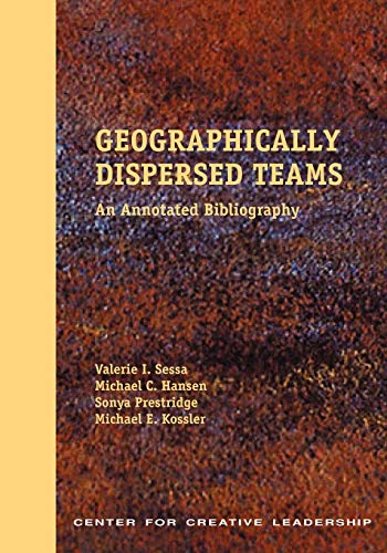 9781882197545: Geographically Dispersed Teams: An Annotated Bibliography