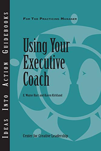 9781882197699: Using Your Executive Coach