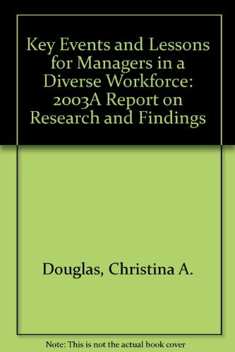 9781882197798: Key Events and Lessons for Managers in a Diverse Workforce: 2003A Report on Research and Findings