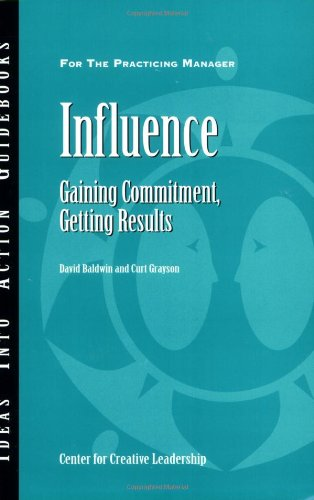 9781882197828: Influence: Gaining Commitment, Getting Results (J-B CCL (Center for Creative Leadership))