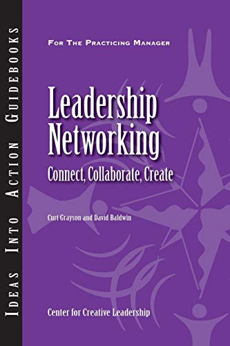 9781882197972: Leadership Networking: Connect, Collaborate, Create