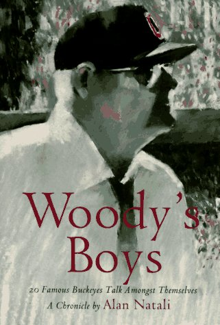 9781882203048: Woody's Boys: 20 Famous Buckeyes Talk Amongst Themselves