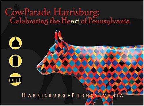 9781882203413: CowParade Harrisburg Pennsylvania