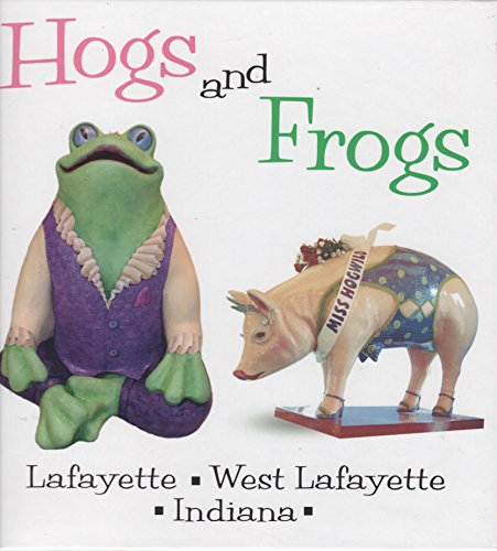 9781882203482: Hogs and Frogs