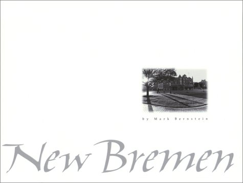 9781882203543: New Bremen