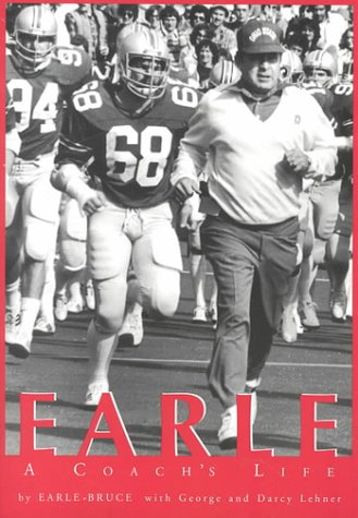 Earle: A Coach's Story: Lehrner, George; Lehrner, Darcy