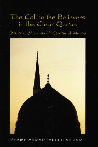 9781882216192: The Call to the Believers in the Clear Qur'an (Living Sha ikh series)