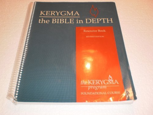 Kerygma - The Bible in Depth : Walther, James A.,