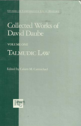 9781882239009: Talmudic Law. Collected Works of David Daube, Vol. 1 (Studies in Comparative Legal History)