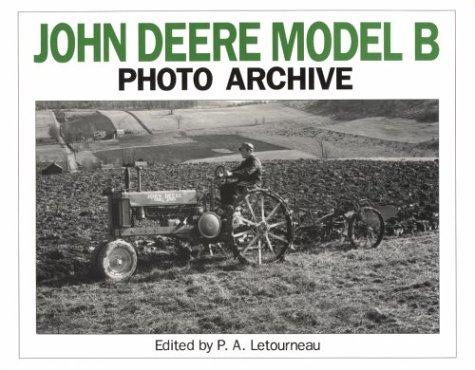John Deere Model B Photo Archive: Photographs: Deere & Company