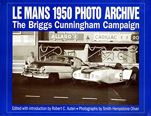 9781882256211: Le Mans 1950 Photo Archive: The Briggs Cunningham Campaign (Photo Archives)