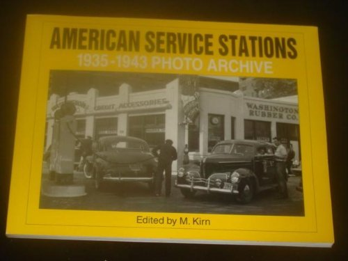9781882256273: American Service Stations: 1935 Through 1943 Photo Archive (Photo Archives)