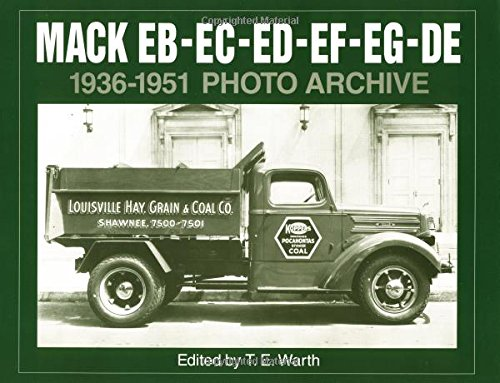 9781882256297: Mack EB-EC-ED-EF-EG-DE 1936-1951 Photo Archive