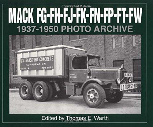 Mack FG, FH, FJ, FK, FN, FP, FT, FW 1937-1950 Photo Archive: Warth, T