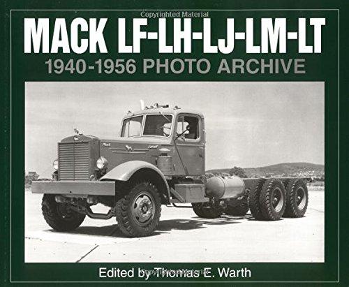 9781882256389: Mack LF-LH-LJ-LM-LT 1940-1956 Photo Archive