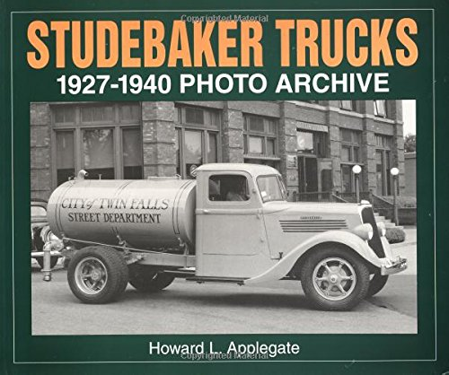 9781882256402: Studebaker Trucks 1927-1940 Photo Archive