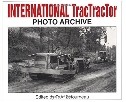9781882256488: International TracTracTor Photo Archive: Photographs from the McCormick-International Harvester Company Collection