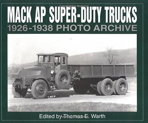9781882256549: Mack AP Super Duty Trucks 1926-1938 Photo Archive