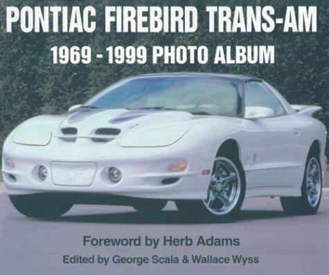 9781882256952: Pontiac Firebird Trans-Am, 1969-99 Photo Album