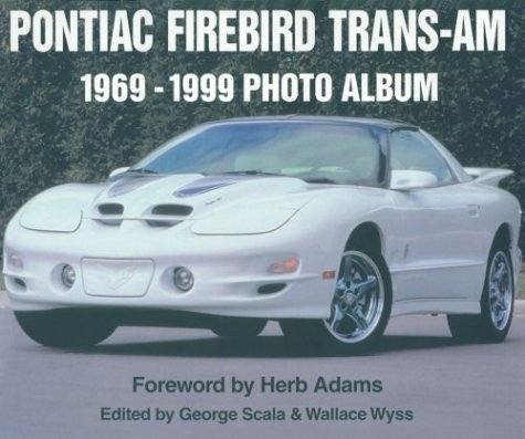 9781882256952: Pontiac Firebird Trans-Am 1969-1999 Photo Album