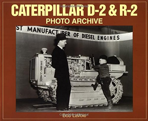 9781882256990: Caterpillar D-2 and R-2 Photo Archive