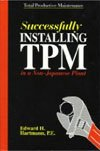 9781882258000: Successfully Installing TPM in a Non-Japanese Plant: Total Productive Maintenance