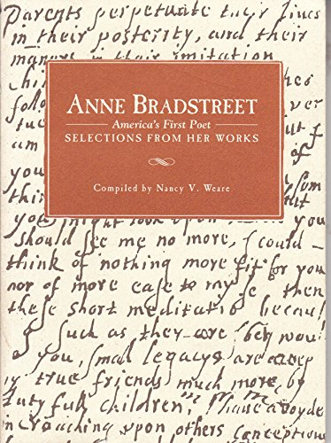 9781882266081: Anne Bradsteet America's First Poet Selections From Her Works