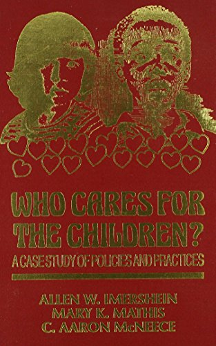 9781882289325: Who Cares for the Children?: A Case Study of Policies and Practices (The Reynolds Series in Sociology)