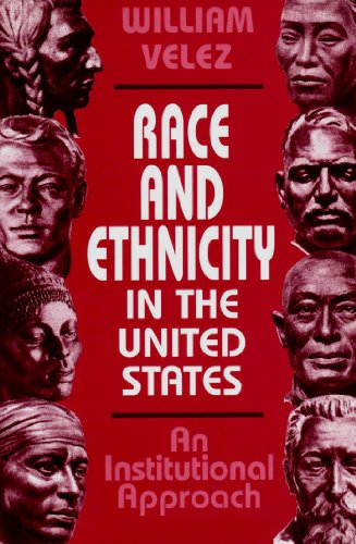 9781882289448: Race and Ethnicity in the United States: An Institutional Approach