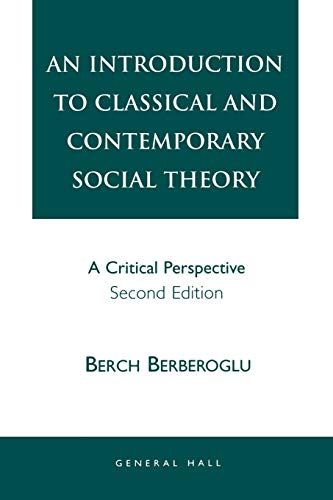9781882289554: An Introduction to Classical and Contemporary Social Theory