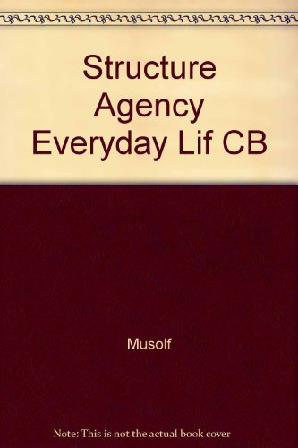 9781882289585: Structure and Agency in Everyday Life