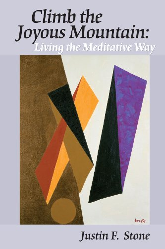9781882290093: Climb the Joyous Mountain: Living the Meditative Way (2nd Edition)