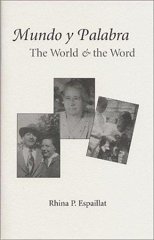 Mundo Y Palabra/the World and the Word (Spanish Edition): Espaillat, Rhina P.