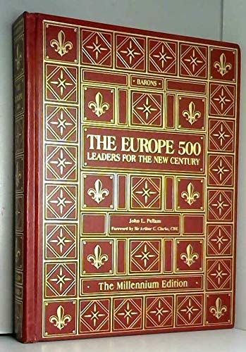 9781882292196: The Europe 500: Leaders for the New Century
