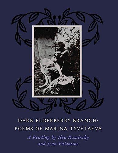9781882295944: Dark Elderberry Branch: Poems of Marina Tsvetaeva