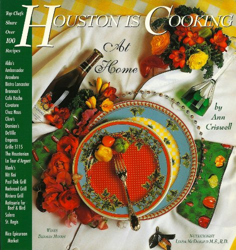 Houston Is Cooking At Home.: Criswell, Ann.