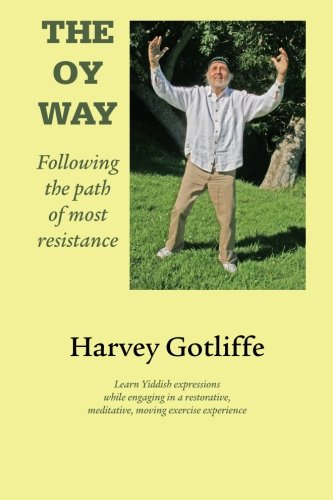9781882302369: The Oy Way: Following the path of most resistance (Volume 1)