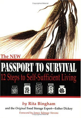 9781882314249: The NEW Passport To Survival - 12 Steps to Self-Sufficient Living