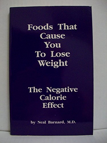 9781882330034: Foods That Cause You To Lose Weight: The Negative Calorie Effect