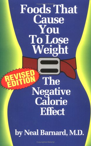 9781882330355: Foods That Cause You to Lose Weight: The Negative Calorie Effect