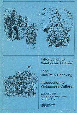 Introduction to Cambodian Culture, Laos Culturally Speaking,: Chhim, Sun-Him; Luangpraseut,