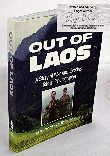 9781882337101: Out of Laos: A Story of War and Exodus, Told in Photographs