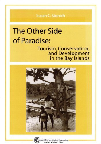 9781882345311: The Other Side of Paradise: Tourism, Conservation, and Development in the Bay Islands (Tourism Dynamics)