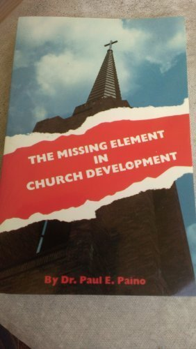 9781882357031: The Missing Element in Church Development