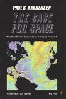 The Case for Space: Who Benefits from: Hardersen, Paul S.